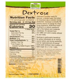 Nutrition fact and ingredients panel of NOW Dextrose 907g Serving size 2 1/2 tsp (8g)